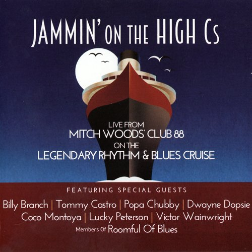 Mitch Woods - Jammin' On The High Cs (2015)
