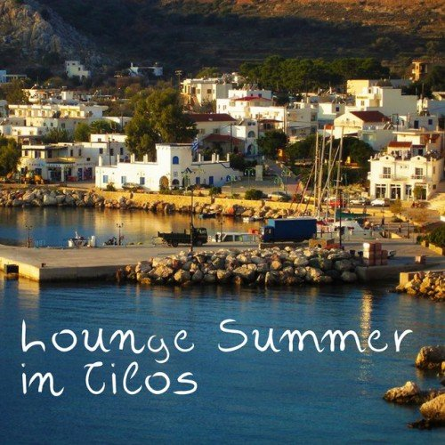 VA - Lounge Summer in Tilos (2016)