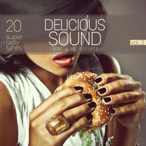 VA - Delicious Sound Vol.3: 20 Super Tasty Tunes (2016)