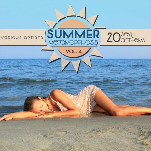 VA - Summer Metamorphosis: 20 Sexy Anthems Vol.4 (2016)