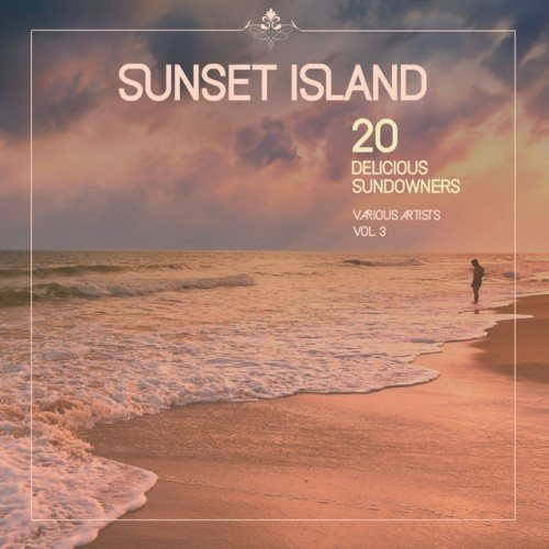VA - Sunset Island: 20 Delicious Sundowners Vol.3 (2016)