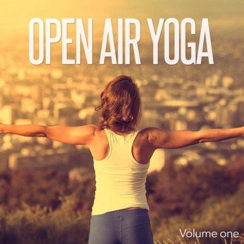 VA - Open Air Yoga: Sportive Chill and Relax Music (2016)