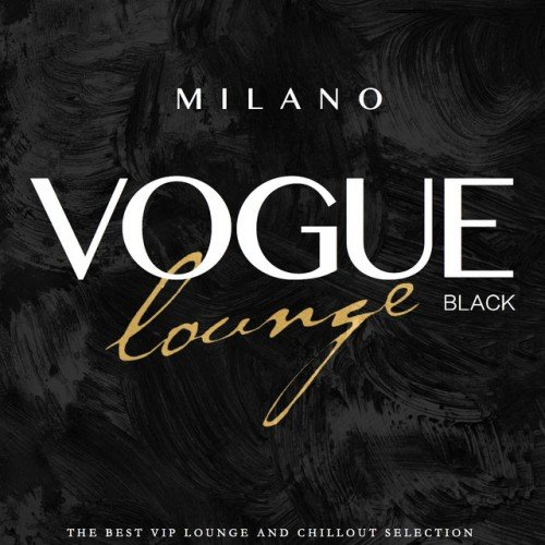 VA - Milano Vogue Lounge Black Selection (2016)