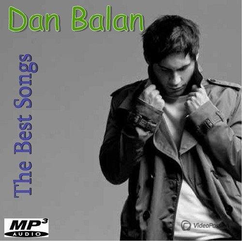 Dan Balan - The Best Songs (2016)