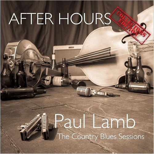 Paul Lamb - After Hours: The Country Blues Sessions (2016)