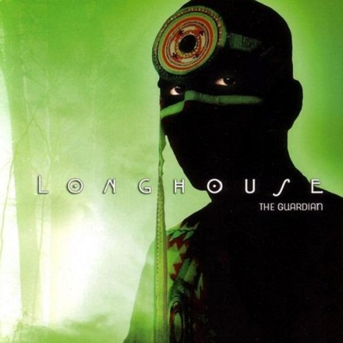 Longhouse - The Guardian (2006)