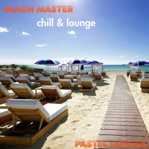 VA - Beach Master: Chill and Lounge (2016)