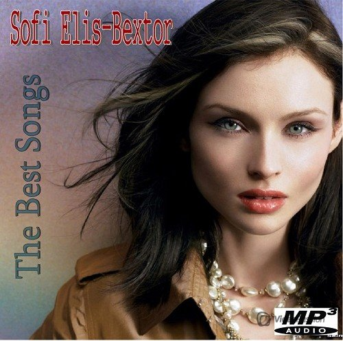 Sophie Ellis-Bextor - The Best Songs (2016)