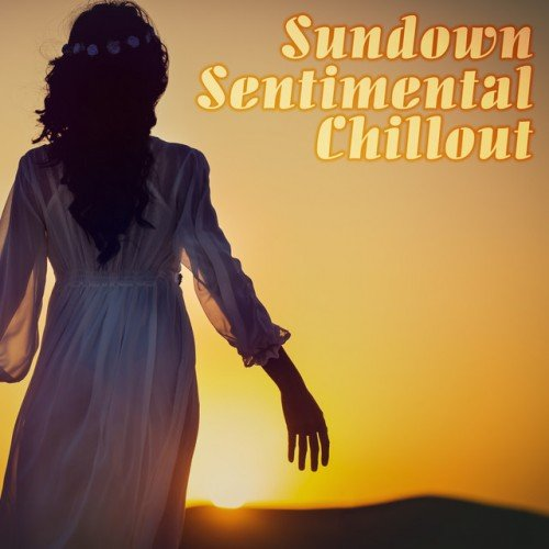 VA - Sundown, Sentimental Chillout (2016)