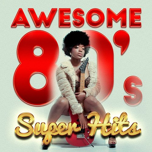 VA-Awesome 80s Super Hits (2016)