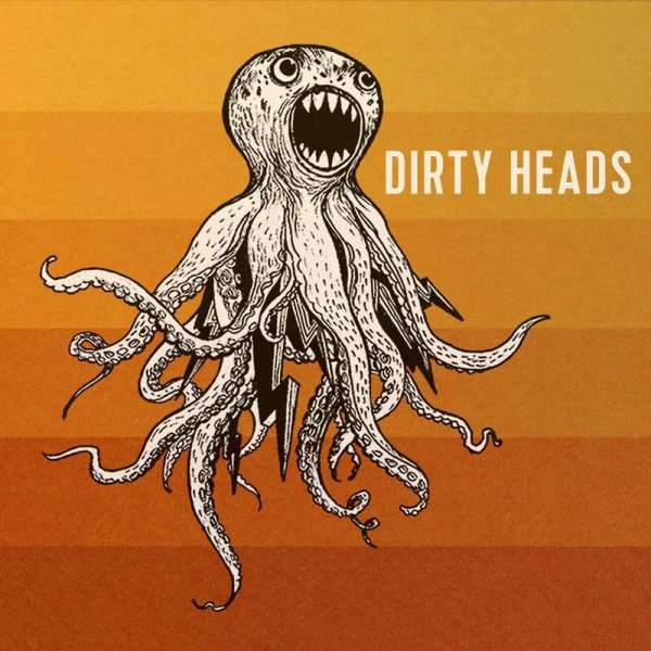 Dirty Heads - Dirty Heads (2016) Lossless