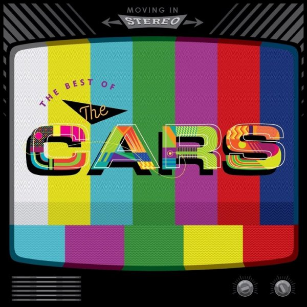 The Cars - Moving In Stereo: The Best Of The Cars (2016)