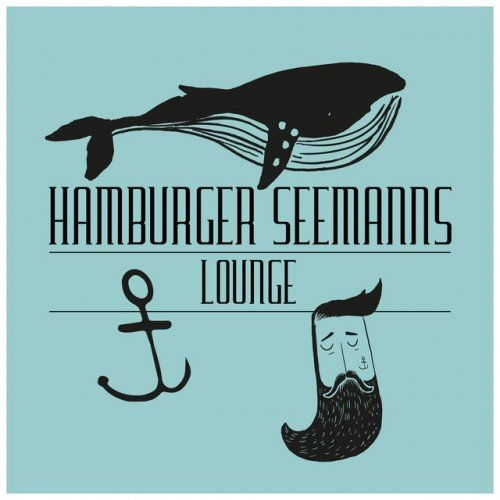 VA - Hamburger Seemanns Lounge (2016)