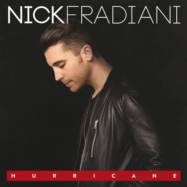 Nick Fradiani - Hurricane (2016)