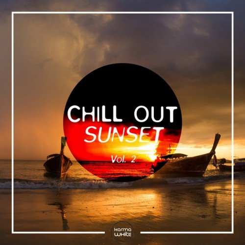 VA - Chill Out Sunset Vol.2 (2016)