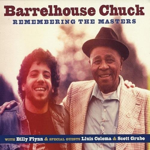 Barrelhouse Chuck - Remembering the Masters (2016)