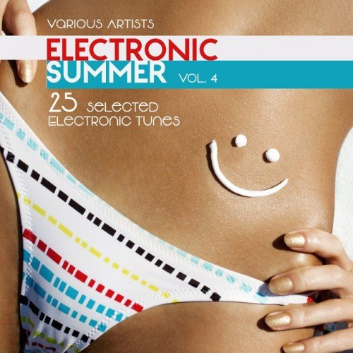 VA - Electronic Summer: 25 Selected Electronic Tunes Vol.4 (2016)