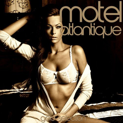 VA - Motel Atlantique: Gold Selection (2016)