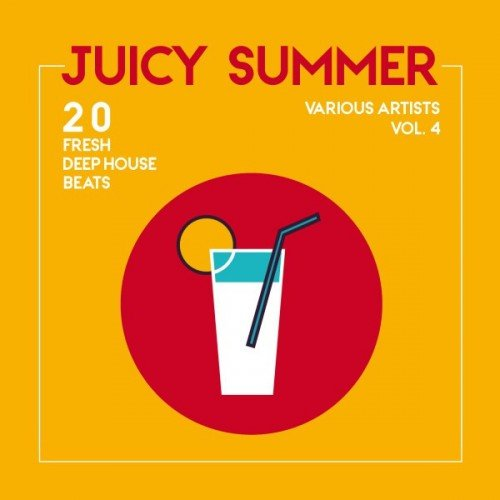 VA - Juicy Summer: 20 Fresh Deep-House Beats Vol.4 (2016)