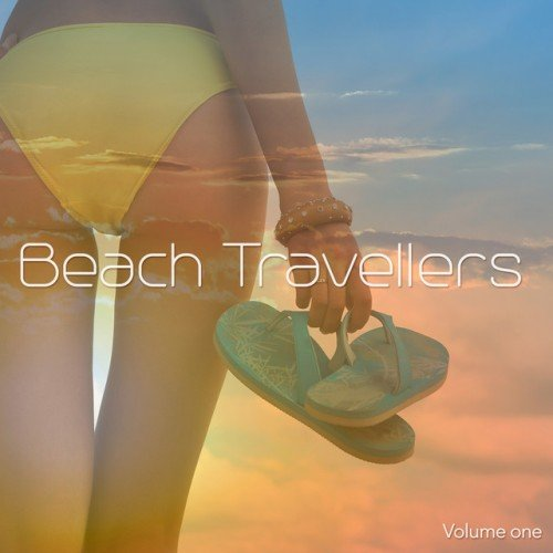 VA - Beach Travellers Vol.1: Sun filled Beach Chill Music (2016)