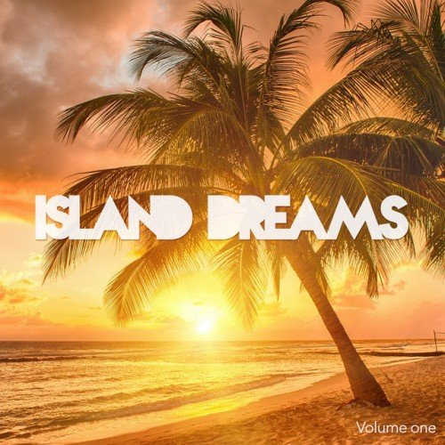 VA - Island Dreams Vol.1: Dreamful Chill Out Tunes (2016)