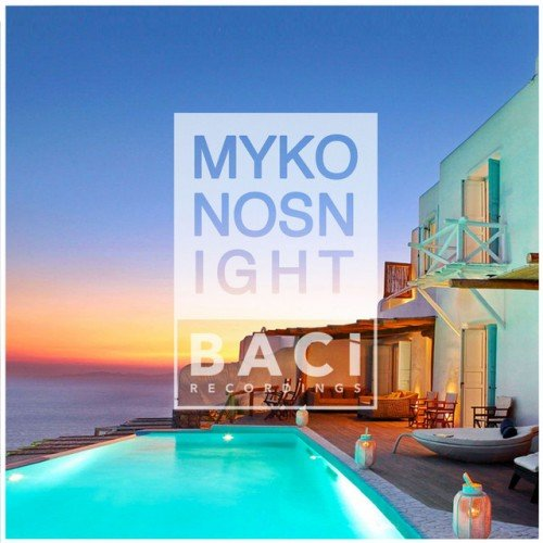 VA - Mykonos Summer Nights Vol.3: Chill Out, Nu Disco Music Compilation (2016)