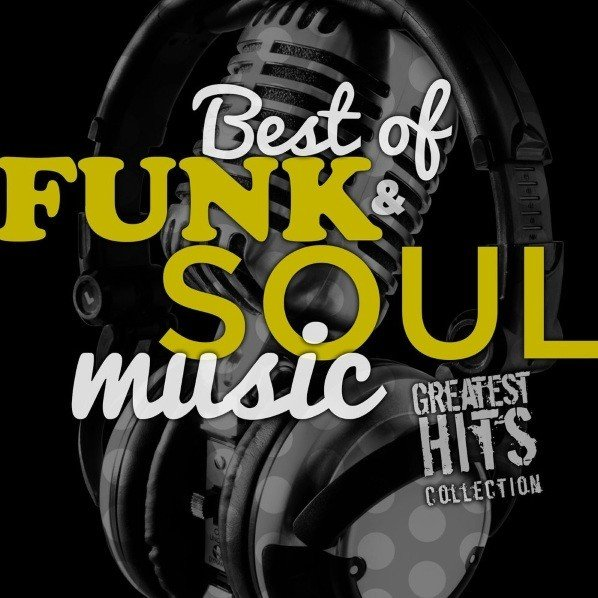 VA - Best of Funk & Soul Music Greatest Hits Collection (2013)