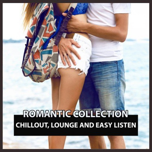 VA - Romantic Collection: Chillout, lounge and Easy Listen (2016)