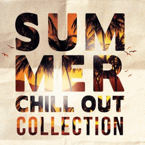 VA - Summer Chill Out Collection (2016)