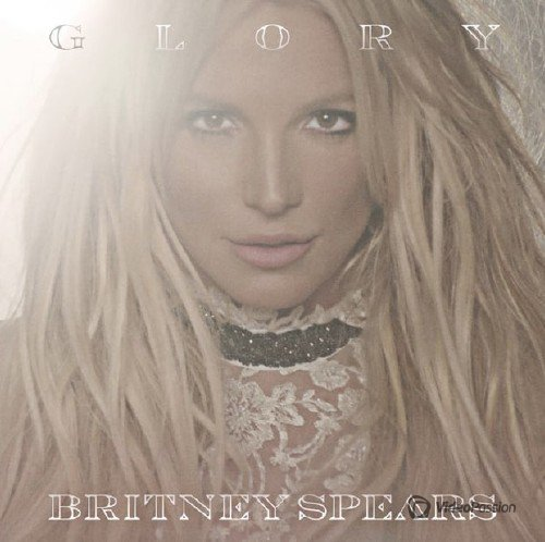 Britney Spears - Glory (2016) (Deluxe Edition)