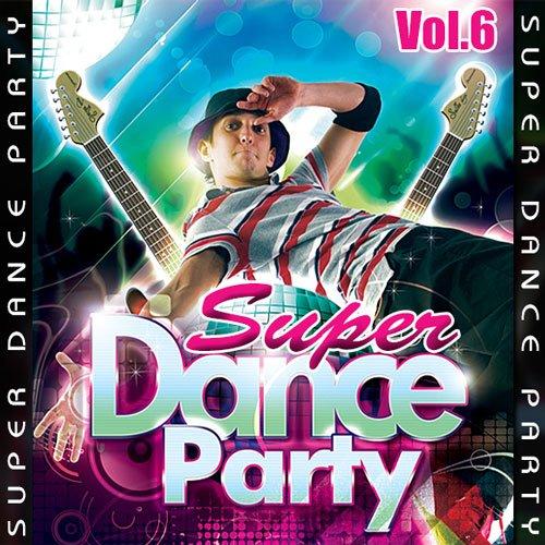 VA-Super Dance Party Vol.6 (2016)
