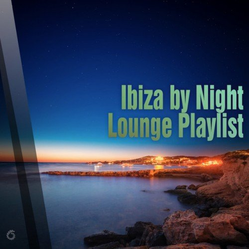 VA - Ibiza by Night, Lounge Playlist (2016)