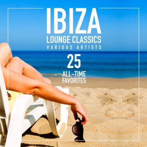 VA - Ibiza Lounge Classics: 25 All-Time Favorites (2016)