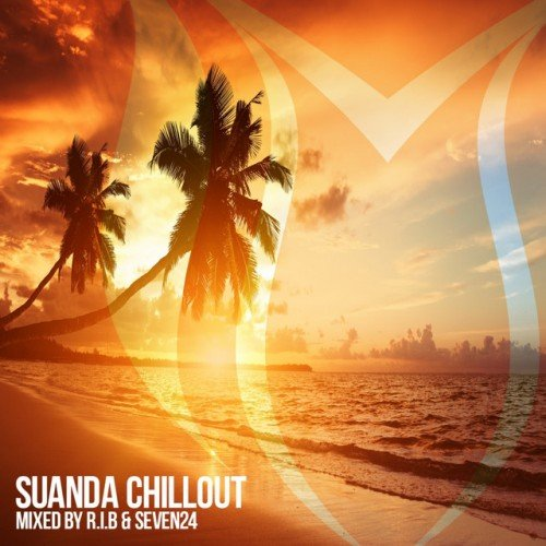 VA - Suanda Chillout: Mixed By RIB and Seven24 (2016)