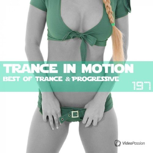 Trance In Motion Vol.197 (2016)