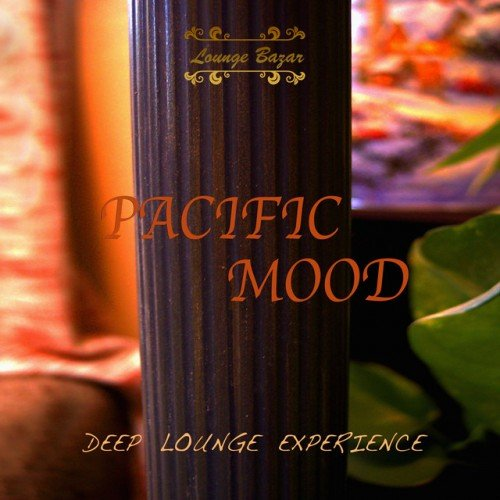 VA - Pacific Mood: Deep Lounge Experience (2016)