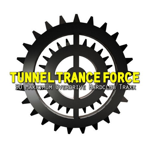 VA - Tunnel Trance Force Vol. 1-71 (1997-2014)