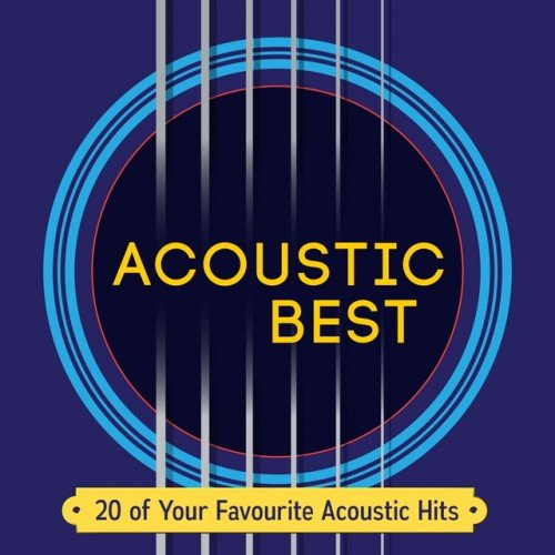 VA - Acoustic Best: 20 of Your Favourite Acoustic Hits (2016)