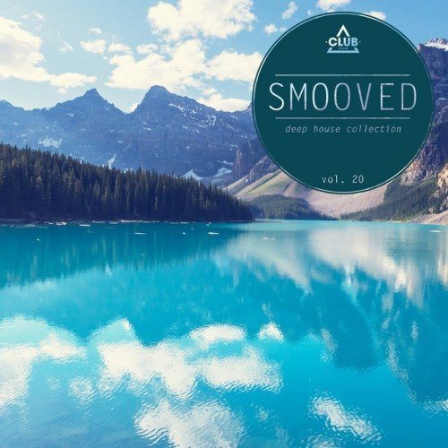 VA - Smooved, Deep House Collection Vol.20 (2016)