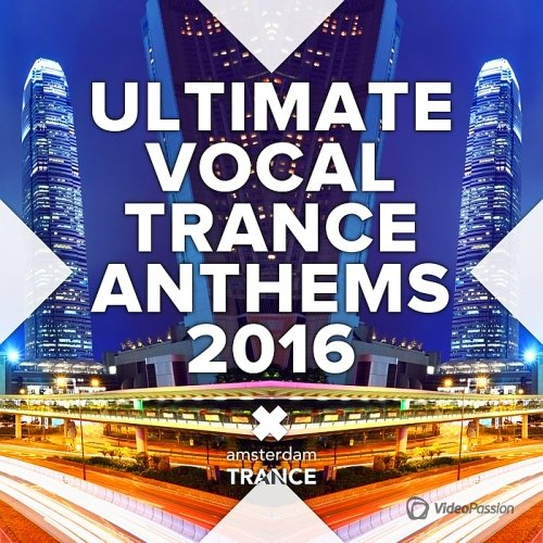 Ultimate Vocal Trance Anthems (2016)
