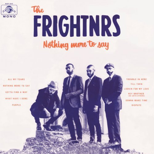 The Frightnrs - Nothing More to Say (2016)