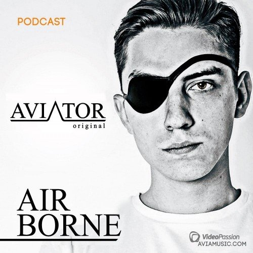 AVIATOR - AirBorne Episode #162 (2016)