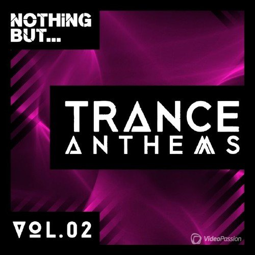 Nothing But... Trance Anthems Vol 2 (2016)