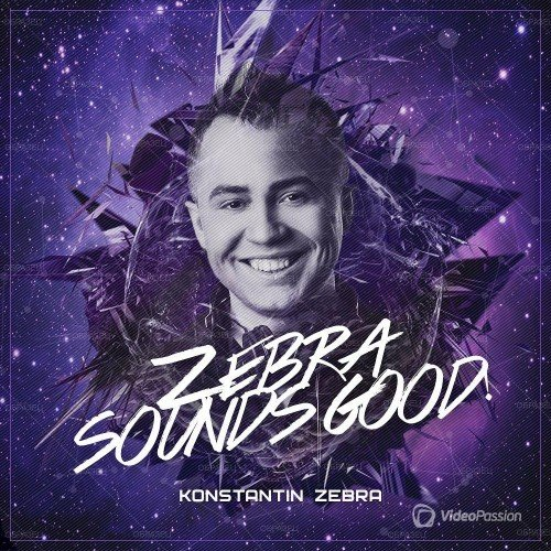 Konstantin ZEBRA - ZEBRA Sounds GOOD! #002 (2016)