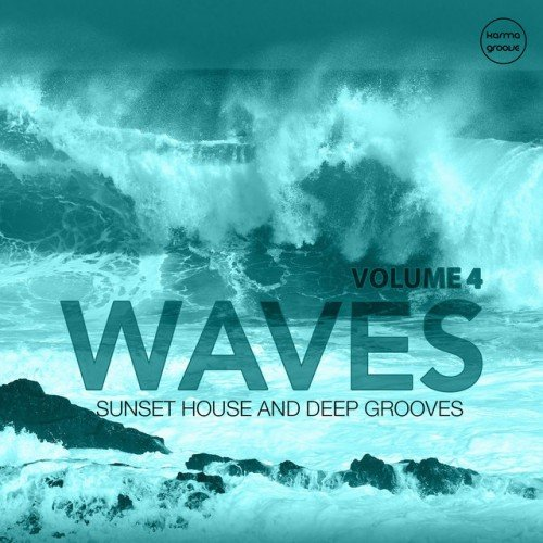 VA - Waves Vol.4: Sunset House and Deep Grooves (2016)