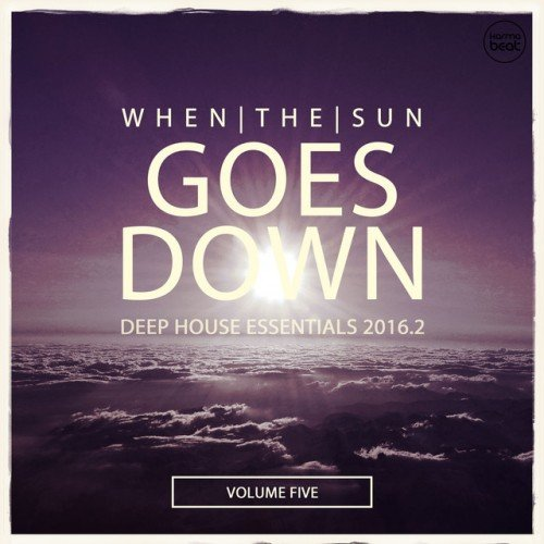 VA - When The Sun Goes Down Vol.5: Deep House Essentials (2016)
