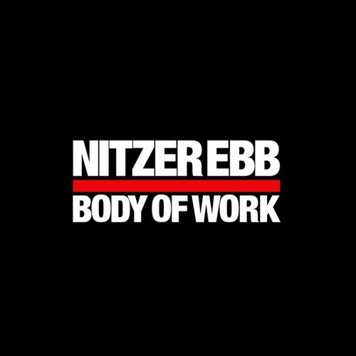 Nitzer Ebb - Body Of Work [2CD] (2006) [Remastered]