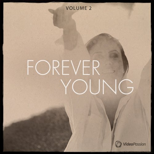Forever Young Vol.2 (Timeless House & Tech House Music) (2016)
