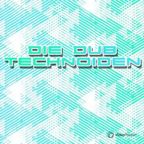 V.A. - Die Dub Technoiden 2016