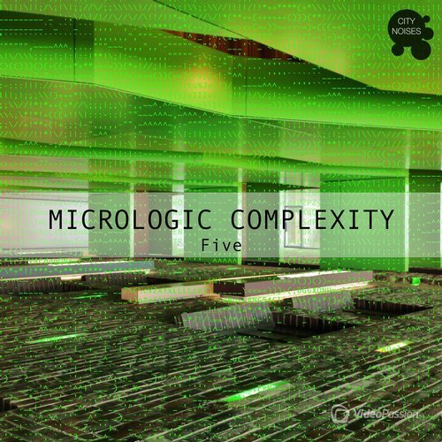 Micrologic Complexity Five - A Deep Minimalistic House Cosmos (2016)